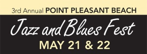 Jersey Shore Events: Point Pleasant Jazz and Blues Festival