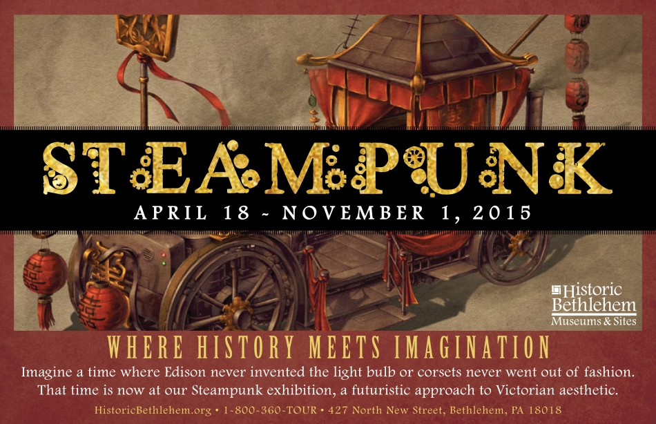 Pennsylvania Events: Steampunk Exhibition Bethlehem PA