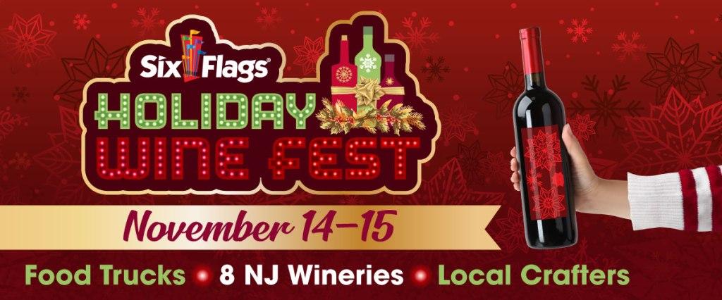 Six Flags NJ Holiday Wine Fest